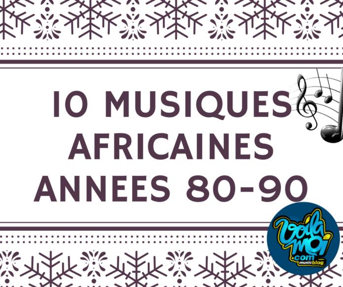 Dix musiques africaines années 80-90