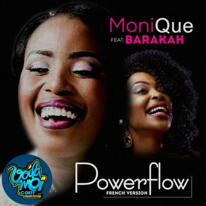 Monique feat Barakah_Power Flow